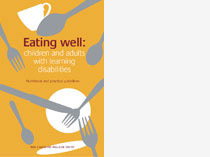 Eating well: children and adults with learning disabilities - Nutritional and practical guidelines and training materials