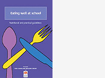 Eating well at school - Nutritional and practical guidelines