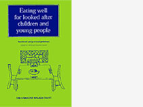 Eating well for looked after children and young people - Nutritional and practical guidelines