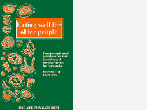 Eating well for older people - Nutritional and practical guidelines