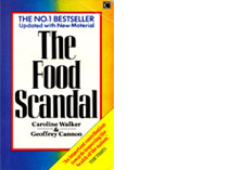The Food Scandal, What's Wrong with the British Diet and How to Put it Right - book